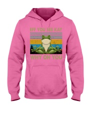 Frog eff you see kay Hooded Sweatshirt thumbnail
