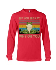 Frog eff you see kay Long Sleeve Tee thumbnail