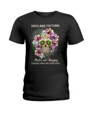 Dogs and tatoos make me happy Ladies T-Shirt thumbnail