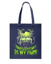 MY DESTINY IS MY OWN Tote Bag thumbnail