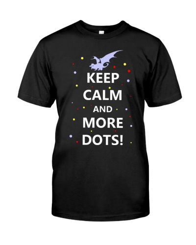 KEEP CALM AND MORE DOTS