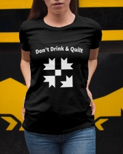 Don't Drink And Quilt Ladies T-Shirt apparel-ladies-t-shirt-lifestyle-04