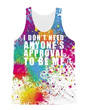I Don't  Need Anyone's Approval To Be Me All-over Unisex Tank front