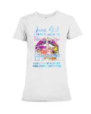 June girl I am who I am I have Premium Fit Ladies Tee thumbnail