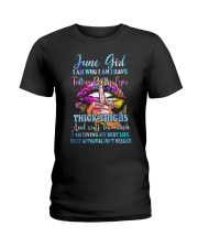 June girl I am who I am I have Ladies T-Shirt front
