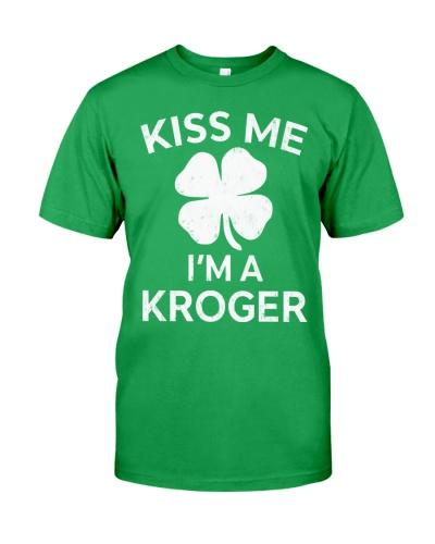 Kisss Me I'm A Kroger St Patrick's Day Gift
