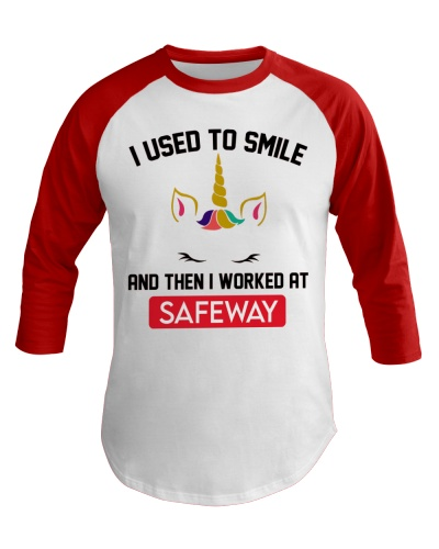 Safeway Used to smile
