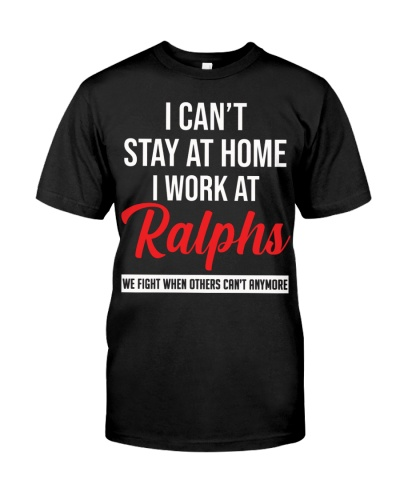 Ralphs Can't Stay at home