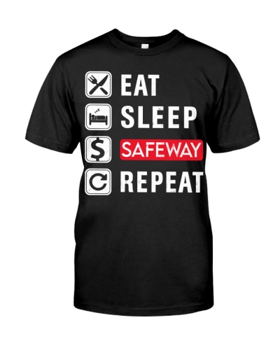 Eat slep Safeway