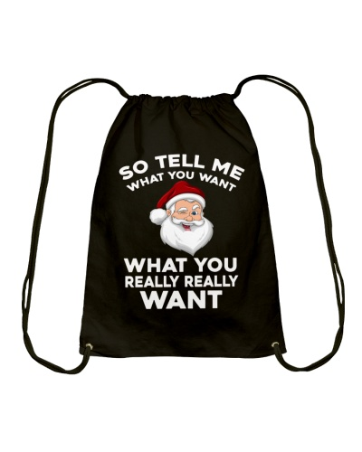 So Tell Me What You Want Santa Claus