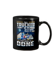 I'm a Trucker I dont' stop when I'm tired Mug thumbnail