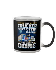I'm a Trucker I dont' stop when I'm tired Color Changing Mug thumbnail