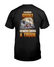 Trucker Halloween My Broom Broke Classic T-Shirt back