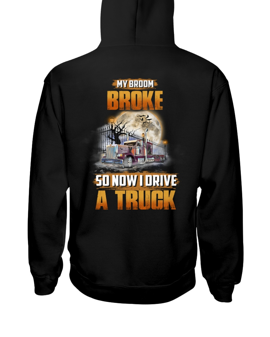 Trucker Halloween My Broom Broke Hooded Sweatshirt