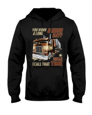 Truckers Call That Break Time Hooded Sweatshirt thumbnail