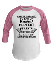 Marrying A Perfect Firefighter Shirts-182U1D51106 Baseball Tee tile