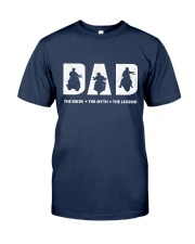 DAD The Biker The Myth The Legend Classic T-Shirt front