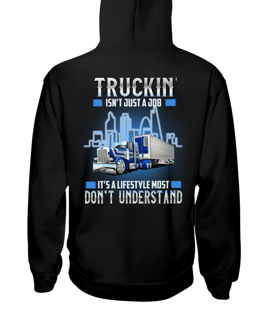 Trucker Clothes - Truckin isn't just a job Hooded Sweatshirt