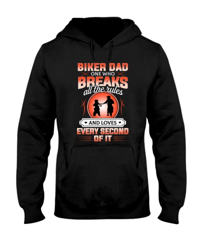 BIKER DAD ONE WHO BREAKS ALL THE RULE