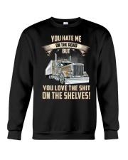 YOU HATE ME ON THE ROAD - TRUCKER Crewneck Sweatshirt thumbnail