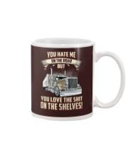 YOU HATE ME ON THE ROAD - TRUCKER Mug thumbnail