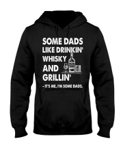 Some Dad Like Drinkin' Whisky And Grillin' Hooded Sweatshirt thumbnail