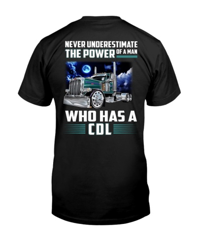 Trucker Clothes - Never underestimate CDL