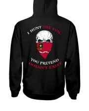 I Hunt The Evil You Pretend Doesn't Exist Hooded Sweatshirt thumbnail