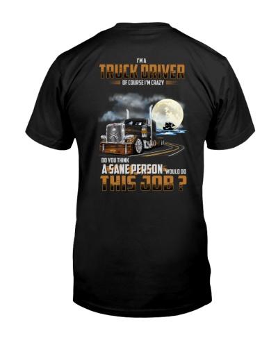 Trucker Clothes - Iam a TRUCK DRIVER