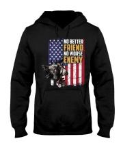 No Better Friend No Worse Enemy  Hooded Sweatshirt thumbnail