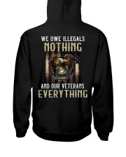 We Owe Illegals And Our Veterans Everything Hooded Sweatshirt thumbnail