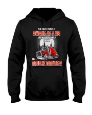 TRUCKER -The only people awake at 3 am  Hooded Sweatshirt thumbnail