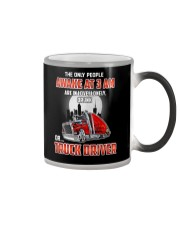 TRUCKER -The only people awake at 3 am  Color Changing Mug thumbnail