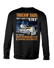 TRUCKIN DADS DONT HAVE A 9 TO 5 Crewneck Sweatshirt thumbnail