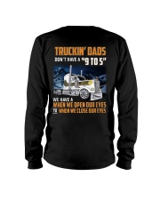 TRUCKIN DADS DONT HAVE A 9 TO 5 Long Sleeve Tee thumbnail