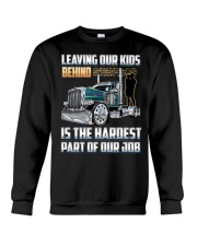 LEAVING OUR KIDS BEHIND IS THE HARDEST PART Crewneck Sweatshirt thumbnail