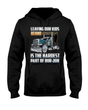 LEAVING OUR KIDS BEHIND IS THE HARDEST PART Hooded Sweatshirt thumbnail