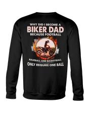 WHY DID I BECOME A BIKER DAD Crewneck Sweatshirt tile