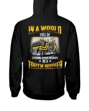 Trucker Clothes - In a world Be A Truck Driver Hooded Sweatshirt back