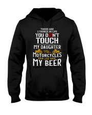THERE ARE 3 THINGS YOU DONT TOUCH - MY BEER Hooded Sweatshirt thumbnail