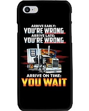 ARRIVE ON TIME YOU WAIT Phone Case thumbnail