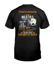Trucker Clothes - Truck Driver Is Like No 9 to 5 Classic T-Shirt thumbnail