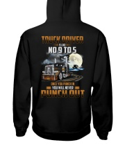 Trucker Clothes - Truck Driver Is Like No 9 to 5 Hooded Sweatshirt back