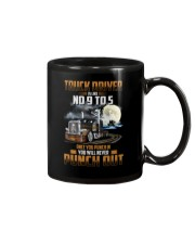 Trucker Clothes - Truck Driver Is Like No 9 to 5 Mug thumbnail