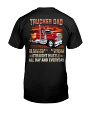 TRUCKER DAD - No rich parents  Classic T-Shirt back