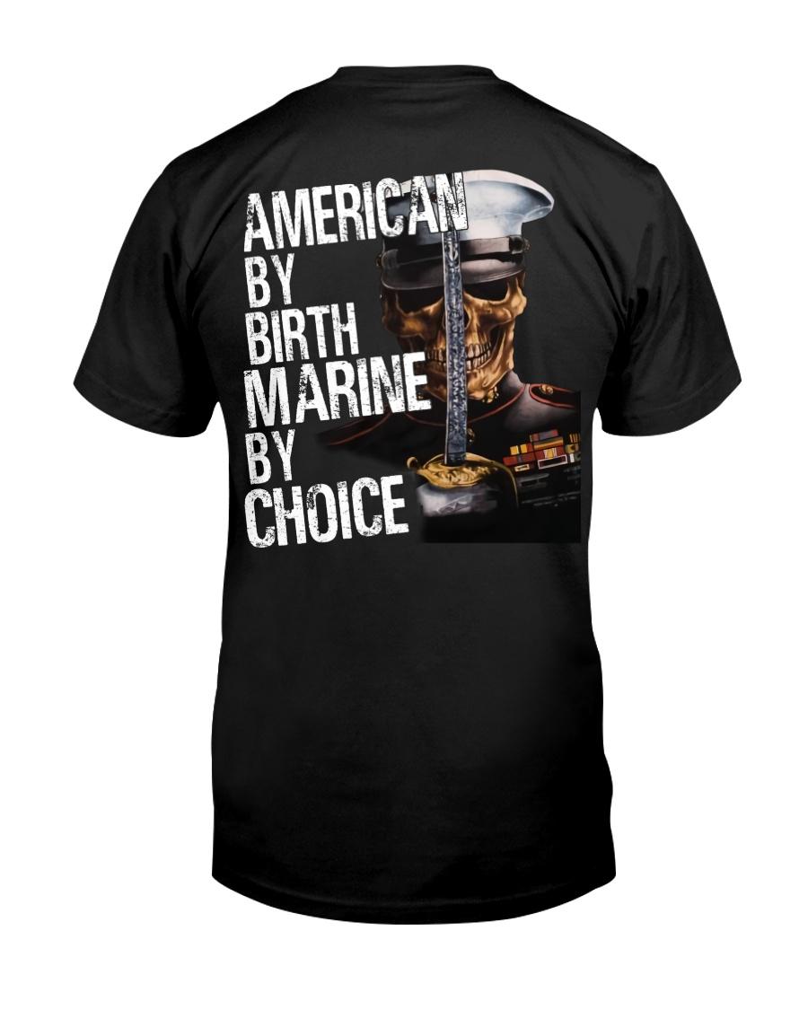 American By Birth Marine By Choice Classic T-Shirt
