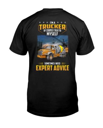 Trucker Clothes - I'm a Trucker - I talk to myself