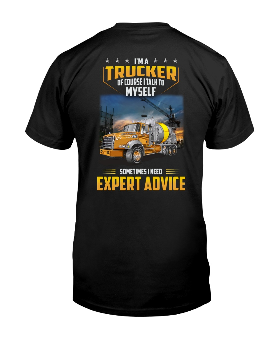 Trucker Clothes - I'm a Trucker - I talk to myself Classic T-Shirt