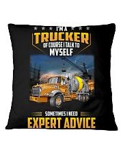 Trucker Clothes - I'm a Trucker - I talk to myself Square Pillowcase thumbnail