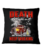 Trucker - Only the brave smile keep trucking Square Pillowcase thumbnail